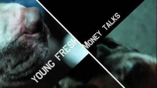 Young Fresh - Money Talks (Official Trailer)
