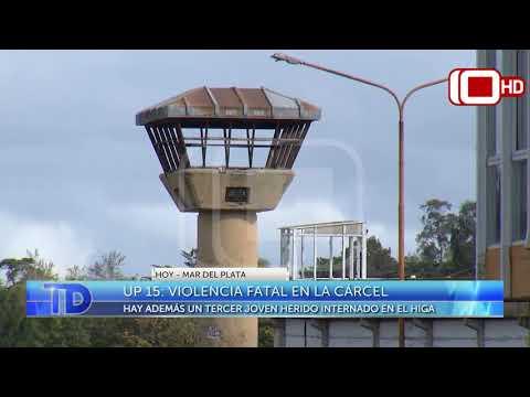UP 15: Violencia fatal en la cárcel