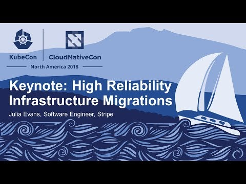 Keynote: High Reliability Infrastructure Migrations - Julia Evans, Software Engineer, Stripe