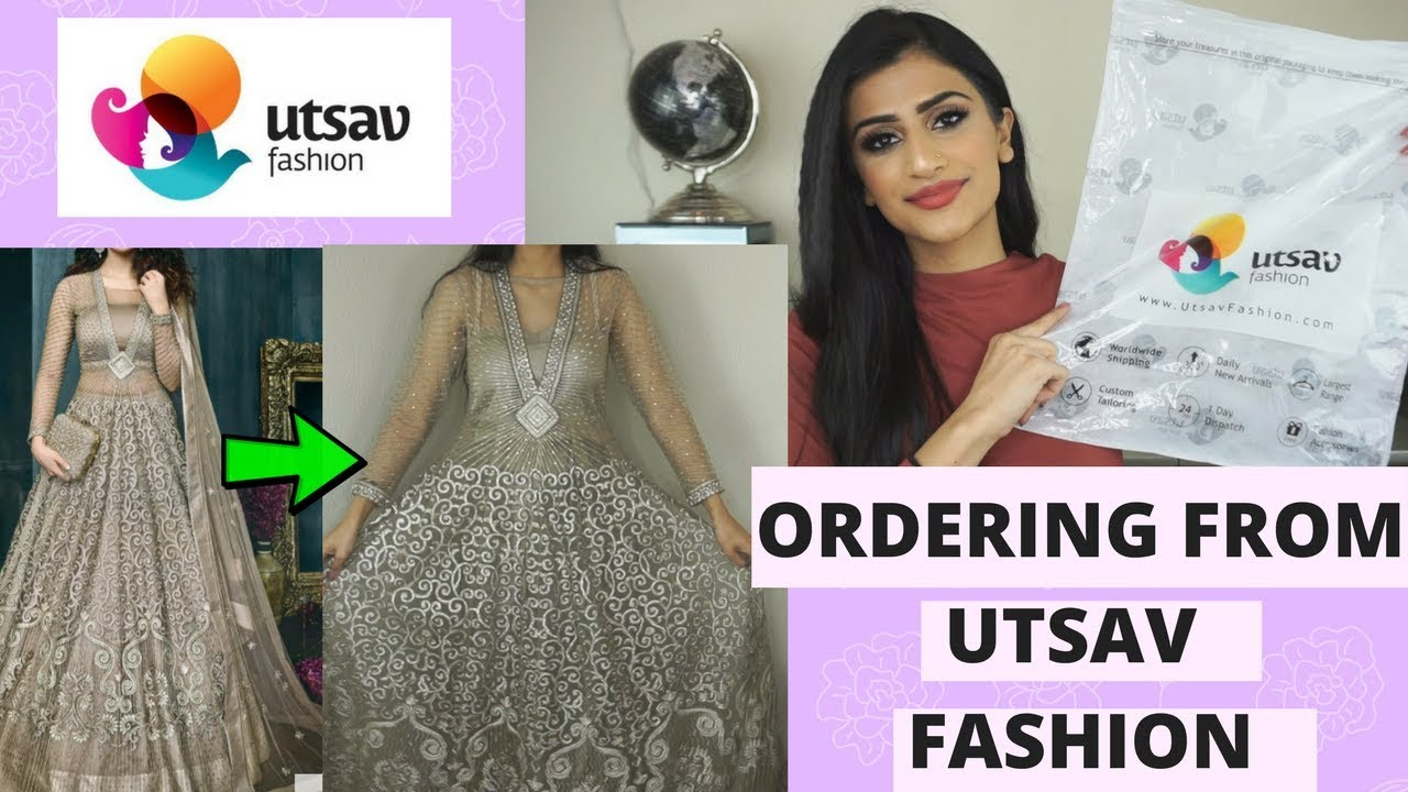 I SPENT  300 ON INDIAN CLOTHES FROM UTSAVFASHION COM OMG   YouTube I SPENT  300 ON INDIAN CLOTHES FROM UTSAVFASHION COM OMG