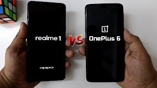 Realme 1 Vs OnePlus 6 SpeedTest Comparison I Didn