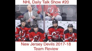 NHL Daily Talk Show #20 New Jersey Devils 2017-18 Team Review