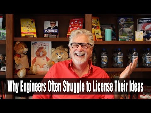 Why Engineers Often Struggle to License Their Ideas