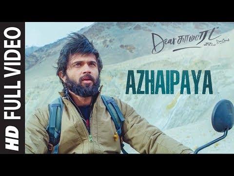 azhaipaya-full-video-song-|-dear-comrade-tamil-|-vijay-deverakonda-|-bharat-kamma