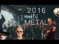 2016 IN METAL (CORE)