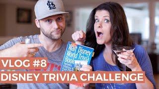 Disney World Trivia Challenge -- VLOG #8
