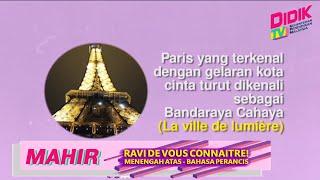 Mahir (2021) | Menengah Atas : Bahasa Perancis – Ravi De Vous Connaitre!