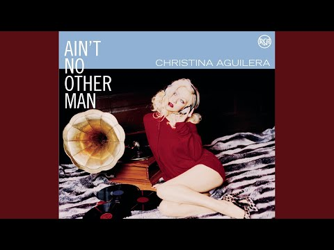 Free Christina Aguilera Ain No Other Man Download Songs Mp3
