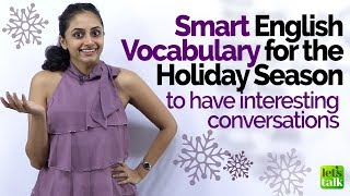 Learn Smart English Vocabulary for the Holiday Season | English Lesson by Meera