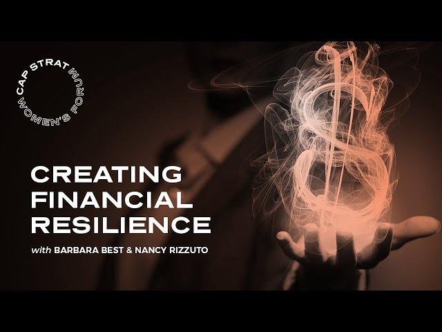 Creating Financial Resilience   CAP STRAT Women's Forum
