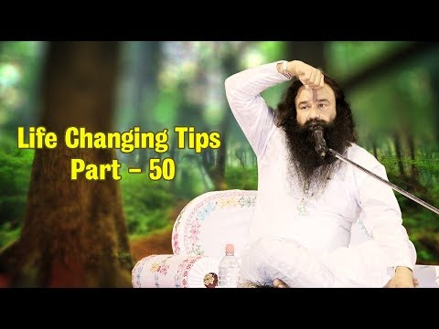 Life Changing Tips Part 50 | Saint Dr MSG Insan