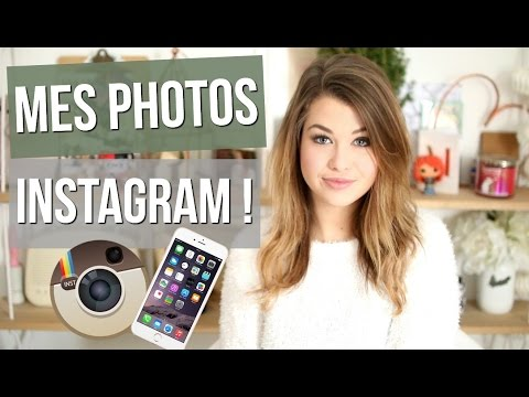 COMMENT JE RETOUCHE MES PHOTOS INSTAGRAM ?