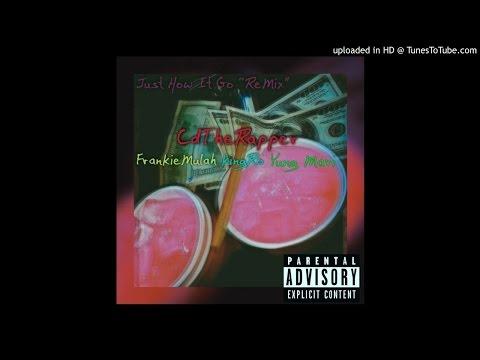 How It Go Pt. 2 - CD x Yung Mari x Frankie Mulah x King Ro