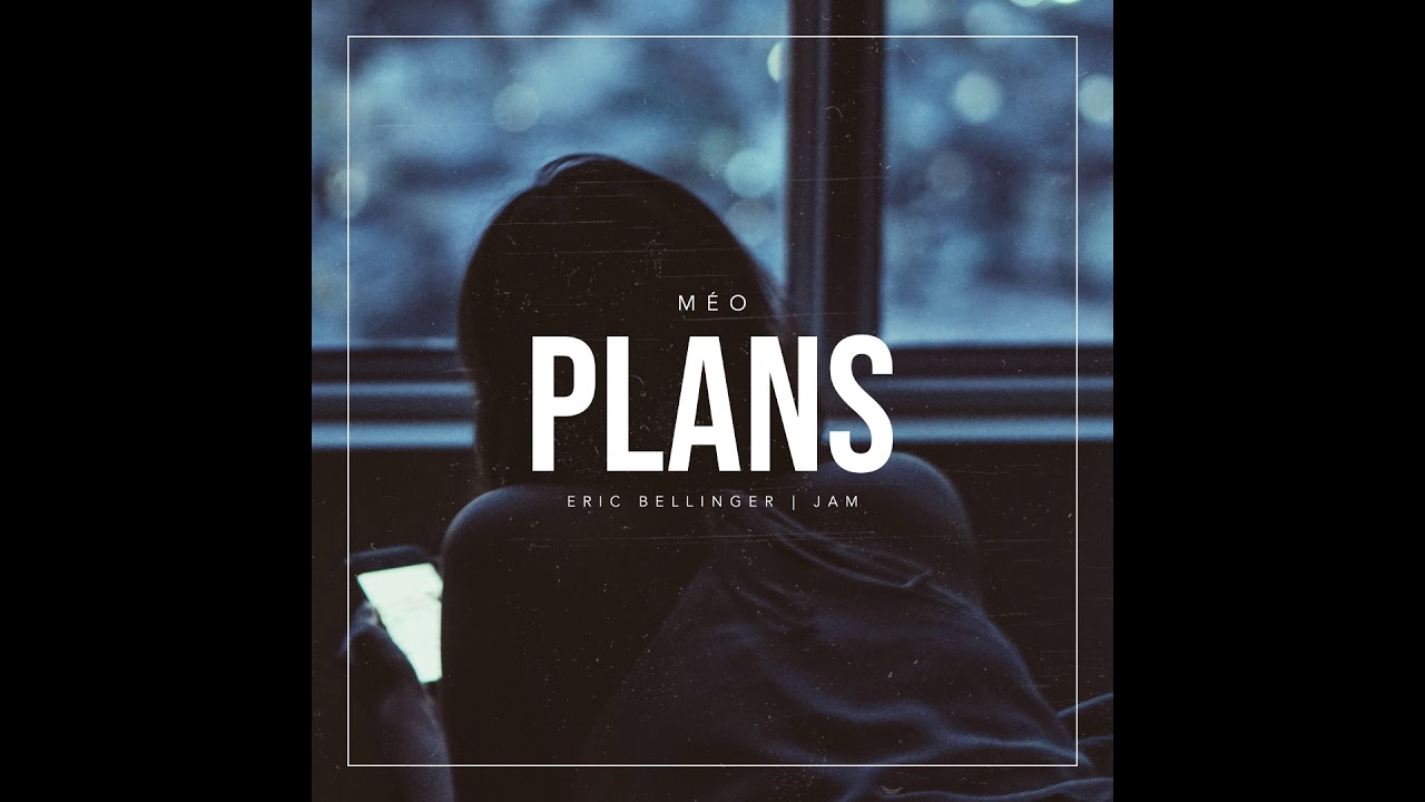 Plans by Eric Bellinger Featuring Jam (Produced By Meo)