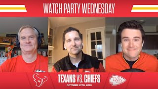 2019 Week 6: Texans at Chiefs | Watch Party Wednesday