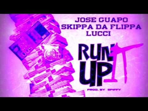 Jose Guapo - Run It Up ft Skippa da Flippa & Lucci (D-Mented Mix)