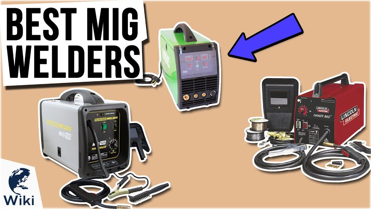 9 Best MIG Welders 2021