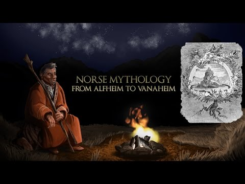 Norse Mythology - From Alfheim To Vanaheim