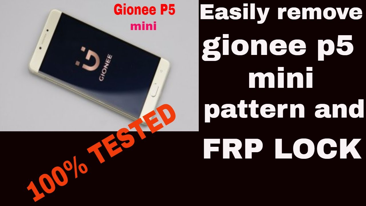 how to remove gionee p5 mini pattern lock and frp lock {new}