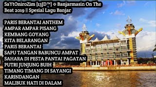 Download SaYtOniroZim 13JD™ ✠ Banjarmasin On The Beat 2019 || Spesial Funkot Lagu Banjar Mp3