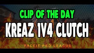 KREAZ 1v4 CLUTCH FPL CLIP OF THE DAY 2