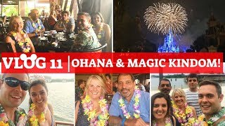 WALT DISNEY WORLD & UNIVERSAL 2018 VLOG 11 | Eating at Ohana and Seeing Happily Ever After!