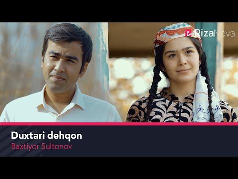 Baxtiyor Sultonov - Duxtari Dehqon