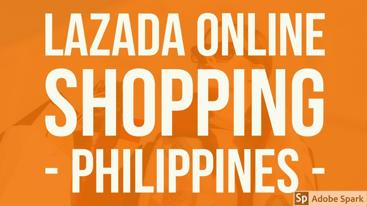 Lazada Online Shopping Philippines - YouTube