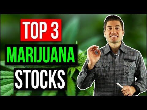 TOP 3 MARIJUANA STOCKS 2018