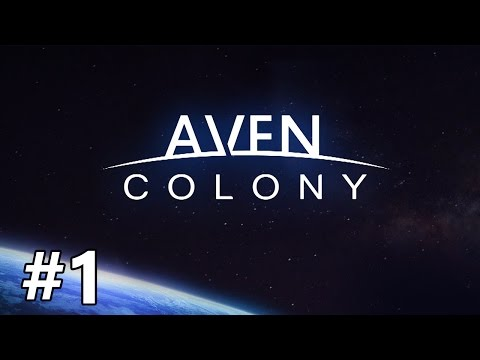 Aven Colony - A Whole New World - PART #1