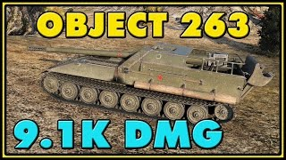 World of Tanks | Object 263 - 8 Kills - 9.1K Damage