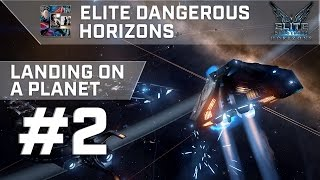 Elite Dangerous: Horizons - Part 2 - Landing On A Planet (PC/1440p)