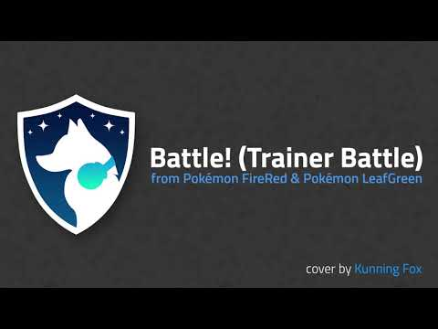 Battle! (Trainer Battle) [From Pokémon FireRed & LeafGreen] [Cover]