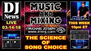 Science of Song Choice on Music & Mixing with DJ Michael Joseph | Episode 9