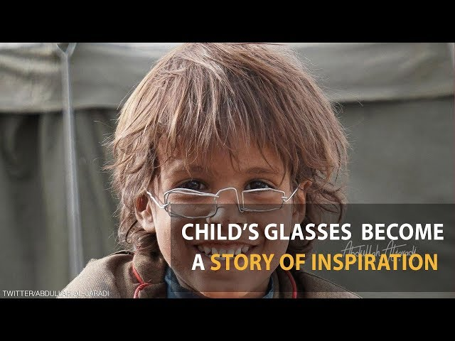 A Yemeni Child's Glasses Become a Story of Inspiration