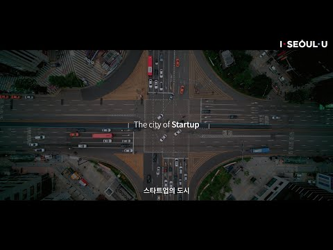 Seoul, the city of startup