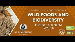 Wild Foods and Biodiversity - SIANI EGDS #3