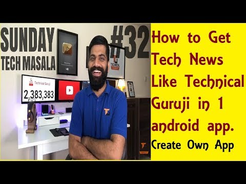 Create Own Android App to Get Tech News Like Technical Guruj