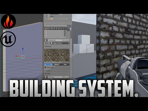 Unreal Engine 4 - Building System / Part 1