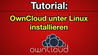 Tutorial: OwnCloud installieren (Linux) [Deutsch] [Full-HD]
