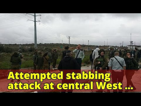 Attempted stabbing attack at central West Bank junction