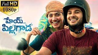 Hey Pillagada Latest Telugu Full Length Movie   Dulquer Salmaan, Sai Pallavi - 2019 Telugu Movies