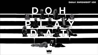 Download Machel Montano - Doh Play Dat - 2018 Soca MP3 song and Music Video