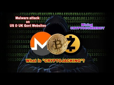 Cryptojacking? Cryptocurrency Mining Malware Hits Thousands Of US And UK Government Websites