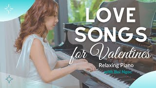 [PIANO ALBUM] for Valentine - Piano Love Songs by Bội Ngọc