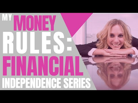 My Money Rules | Financial Independence Series