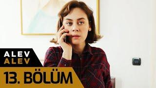 Alev Alev 13. Bölüm