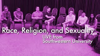 Race, Religion, and Sexuality - LIVE