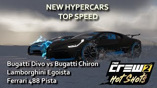 The Crew 2: New Hypercars Top Speed - Bugatti Divo, Lamborghini Egoista, Ferrari 488 Pista