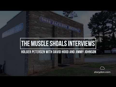 Muscle Shoals Interviews Episode 1 -   Holger Petersen with  David Hood Jimmy Johnson